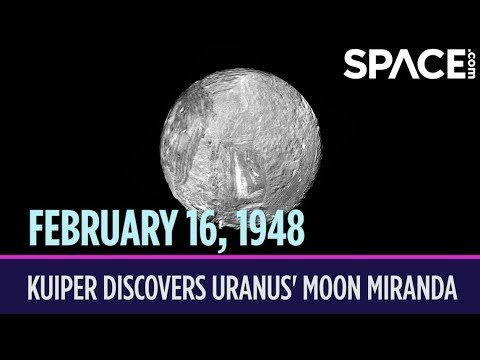 OTD in Space – February 16: Gerard Kuiper Discovers Uranus' Moon Miranda
