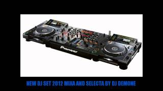 NEW DJ SET 2012 MIXA AND SELECTA BY (DJ DEMONE) vol. 2