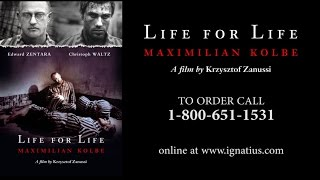 Life for Life: Maximillian Kolbe