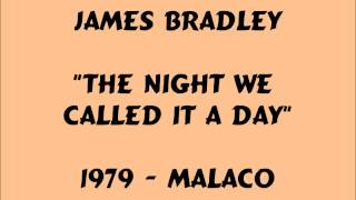 James Bradley - The Night We Called It A Day - 1979