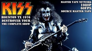 "KISS Live in Houston TX 1976 DESTROYER TOUR ""FULL SHOW"" SOURCE MASTER TAPE 60fps HD 1080p"