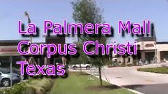 La Palmera Mall Corpus Christi Visit
