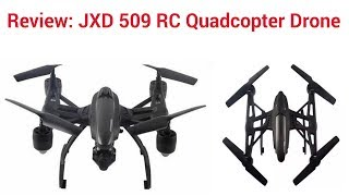 Review: JXD 509 RC Quadcopter Drone
