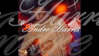 "Andre Harris -   ""What I Feel inside"""