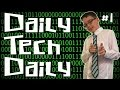 Daily Tech Daily #1