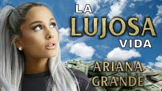 Ariana Grande | La Lujosa Vida | Fortuna (joyas, autos, casas y más)
