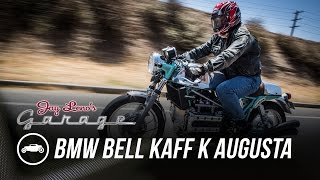 BMW Bell Kaff K Augusta - Jay Leno's Garage