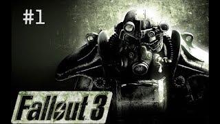 Fallout 3 Прохождение На Русском #1 — НАЧАЛО ПУТИ
