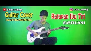 Download lagu RATAPAN IBU TIRI (Seruni) l Guitar Cover Instrument By:Hendar l