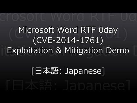 [日本語: Japanese] CVE20141761 Microsoft Word RTF 0day Exploitation & Mitigation Demo
