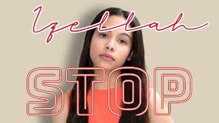 Izellah - STOP (Official Music Video)