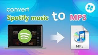 Best Spotify to MP3 Converter - Download and Convert Spotify Music to MP3 format