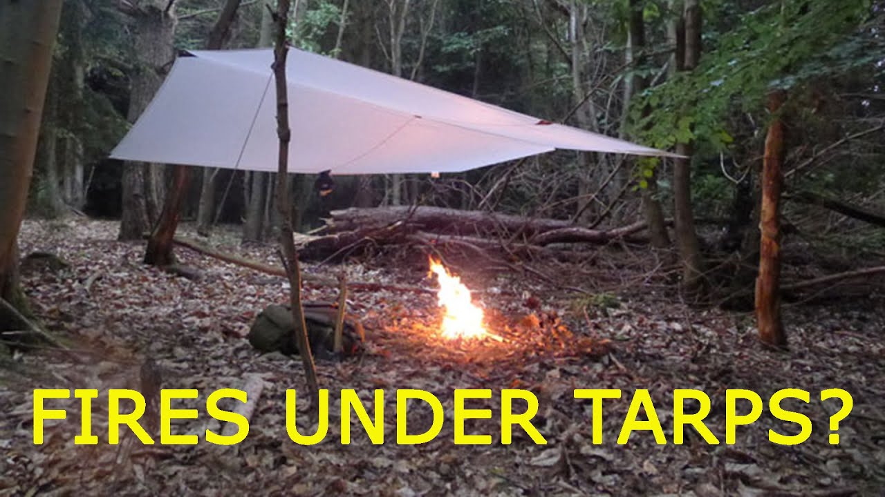 Can I Light A Fire Under A Tarp Youtube