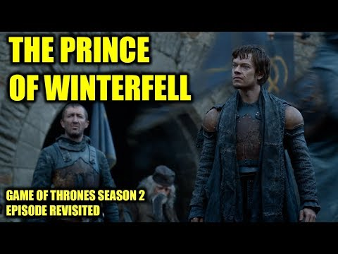 Game Of Thrones - The Prince Of Winterfell/Episode Revisited (Sn 2 Ep 8)