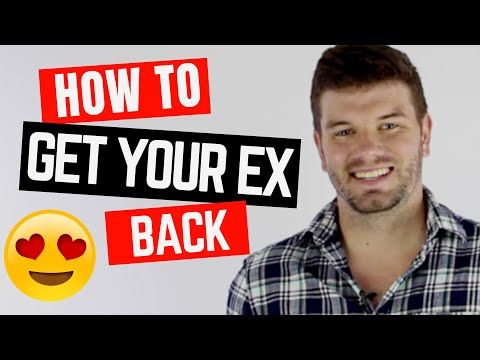 how to get your ex boyfriend back (with four steps)