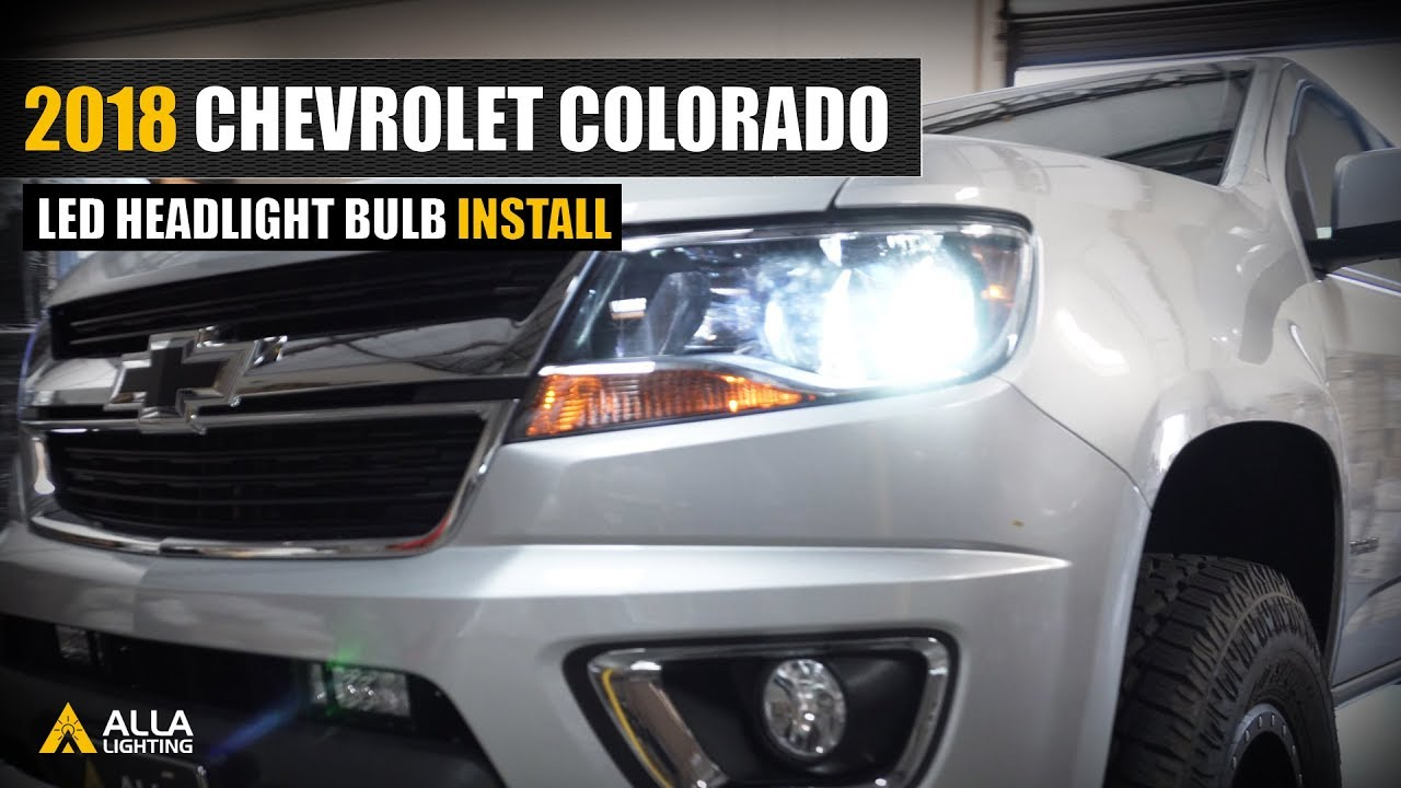 Led Replacement Headlight Bulbs >> How To Replace 2015 2019 Chevrolet Colorado Low Beam Headlight W Led