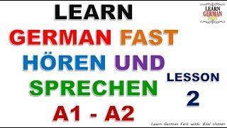 Learn German with Bilal:- HÖREN UND SPRECHEN A1 - A2 LESSON-2