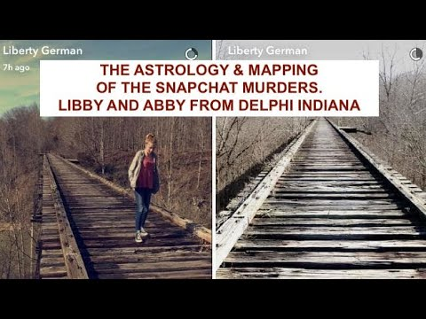 The Astrology of the Snapchat Murders (Libby and Abby in Delphi Indiana)