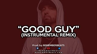 Eminem - GOOD GUY (instrumental REMIX) KAMIKAZE 2018 beat