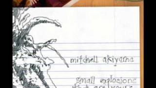 But promise me - Mitchell Akiyama