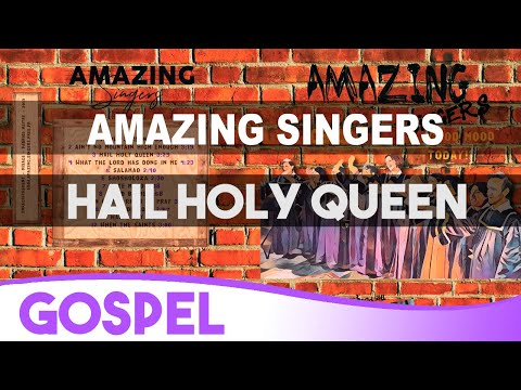 3 Hail Holy Queen - Sister Act - Gospel / Amazing Singers