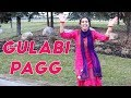 Dance on Gulabi Pagg - Diljit Dosanjh - Dance Performance