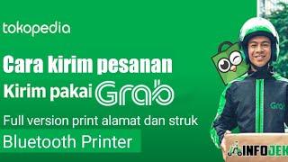 Cara kirim pesanan di Tokopedia memakai Gojek/Grab dan cara print cetak resi / struk