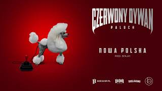 "Paluch - ""Nowa Polska"" prod. Benjay (OFFICIAL AUDIO)"