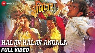 Halav Halav Angala Full | Ipitar | Adarsh Shinde | Vijay Gite, Jayesh Chavan & Ganesh Khade