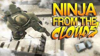 CS:GO - Ninja from the Clouds!
