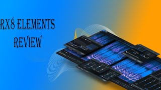 Izotope RX8 Elements Review | George Hammond