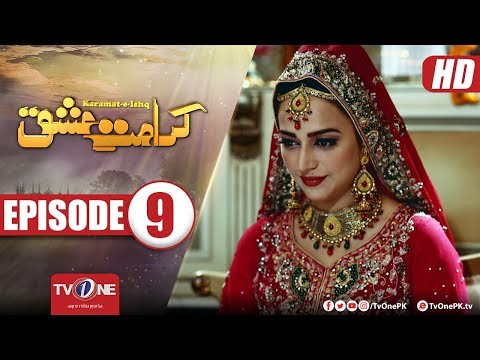 Karamat e Ishq | Episode 9 | TV One Drama | 21st February 2018