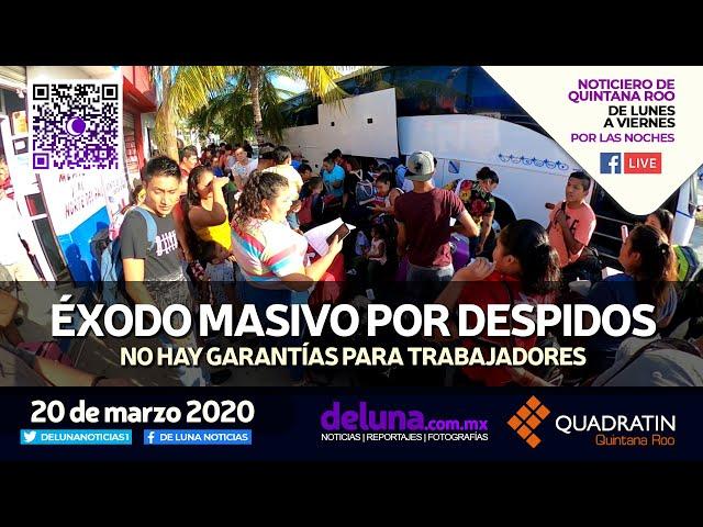 NOTICIERO DE QUINTANA ROO 20 DE MARZO 2020