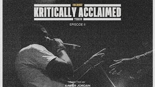Kritically Acclaimed Tour | Episode 2