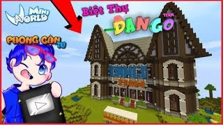 Mini World Phong Cận thuê phòng ở biệt thự huyền bí của Dango Team | Phong Cận Tv