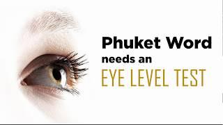 Flat Earth: Phuket Word needs an eye level test