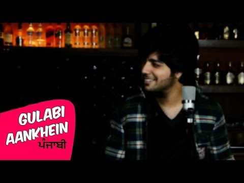 Gulabi Aankhen | Punjabi Cover Version | Siddharth Slathia