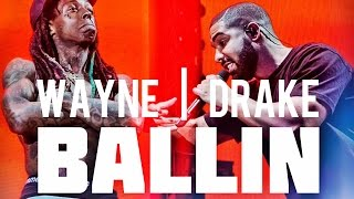 Drake ft. Lil Wayne - Ballin ***NEW 2017*** Dj Steezy