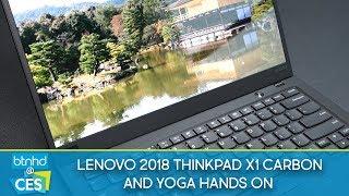 Lenovo 2018 ThinkPad X1 Carbon & YOGA Hands On | CES 2018