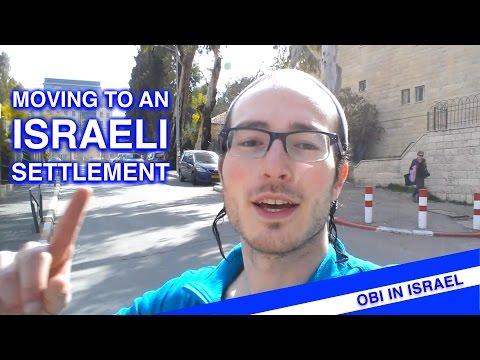 MOVING TO AN ISRAELI SETTLEMENT!