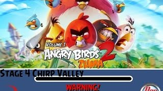 Angry Birds Zuma 2 Volume 1 Stage 4 Chirp Valley
