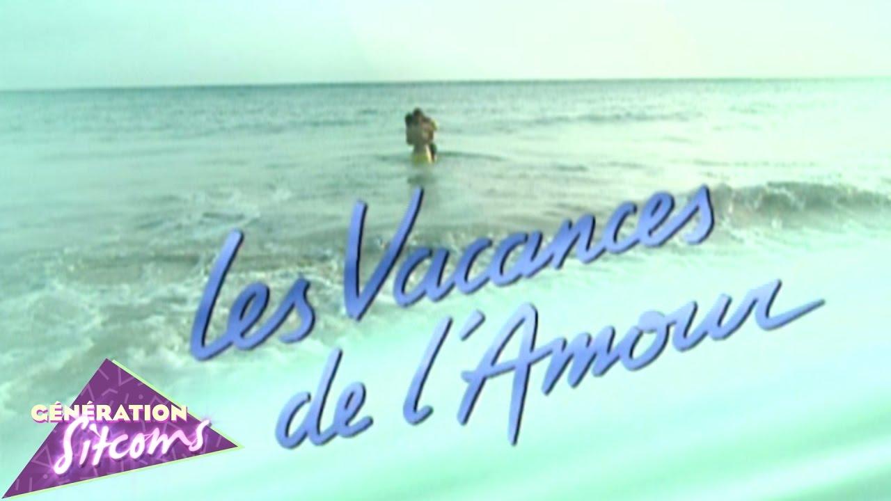 0c7bcbc0862b14 Les vacances de l amour   Générique TV officiel - YouTube