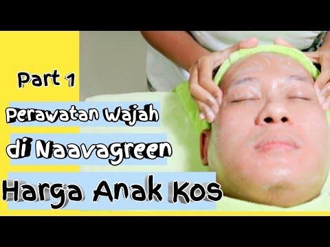 Perawatan Wajah Harga Anak Kos Di Naavagreen (part 1)