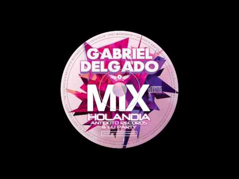 Gabriel Delgado MEGAMIX @ HOLANDIA EUPARTY & ANTIDOTO RECORDS 2015 1 Urodziny