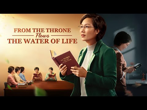 "Seek the True Way | Gospel Movie ""From the Throne Flows the Water of Life"" 
