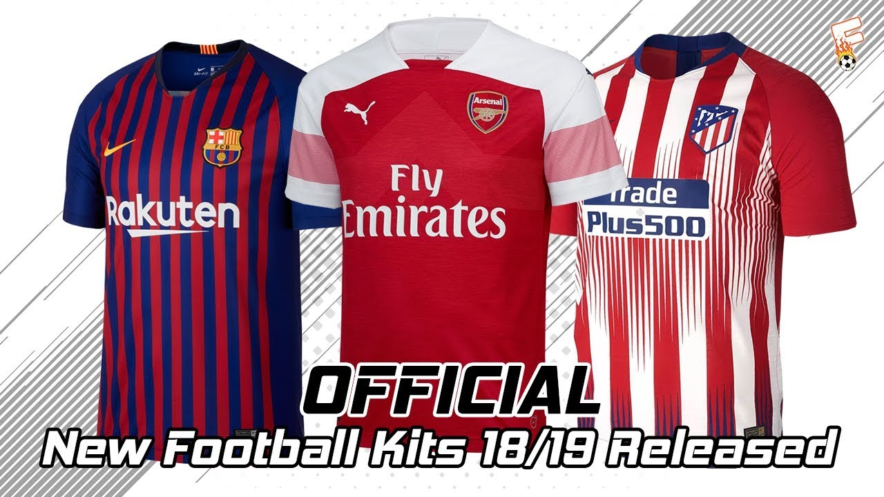 a7a2de7b6 OFFICIAL) New Football Kits 2018 2019 Released ⚽Part 3 ⚽ Barcelona ...