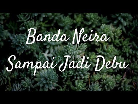 Banda Neira - Sampai Jadi Debu ft Gardika Gigih (Karaoke)