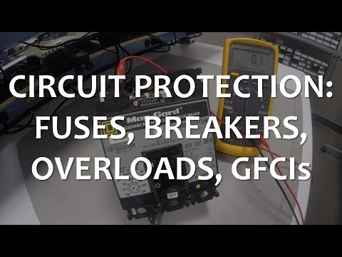Circuit Protection: Fuses, Breakers, Overloads, GFCIs