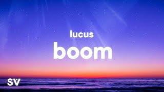 Lucus - Boom (Lyrics)
