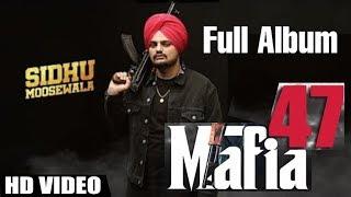 Mafia 47 (Full Album) | Sidhu Moose Wala | New Punjabi Song Update | Taare Song | Dirba Live | Gabru